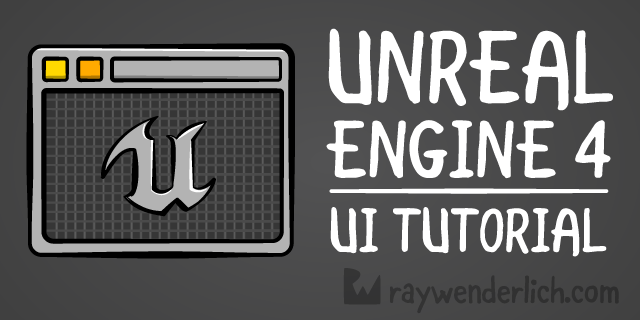 Unreal Engine 4 UI Tutorial