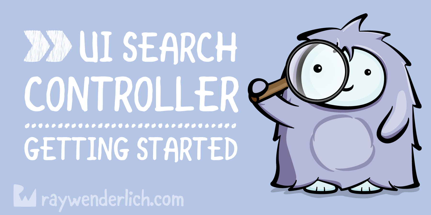 UISearchController Tutorial: Getting Started