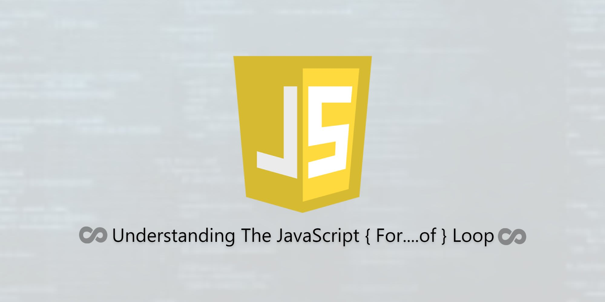 Understanding the JavaScript For...of Loop
