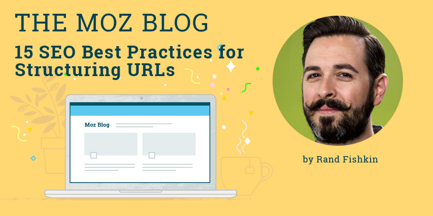 15 SEO Best Practices for Structuring URLs