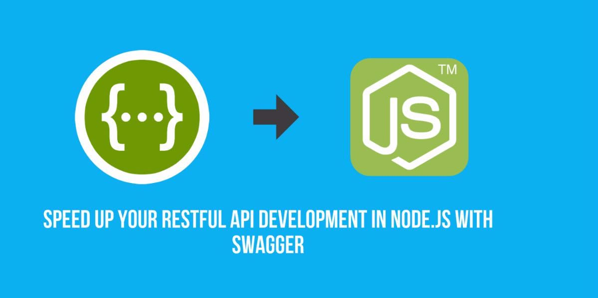 Speed up your RESTful API development in Node.js with Swagger