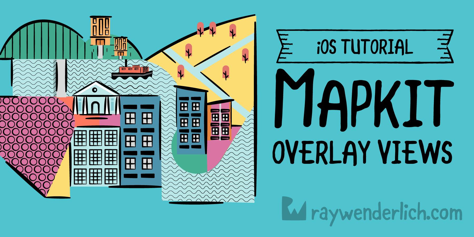 MapKit Tutorial: Overlay Views