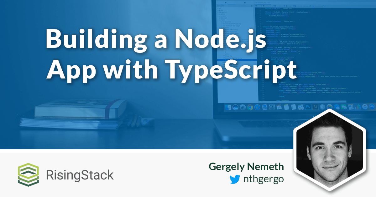 Building a Node.js App with TypeScript Tutorial