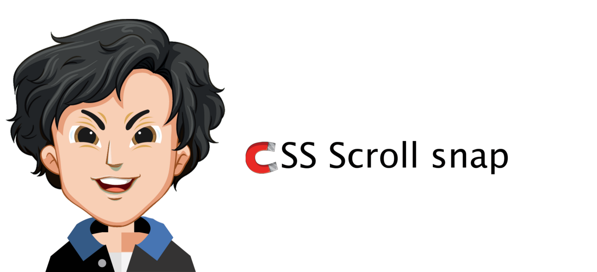 CSS Scroll Snap — How It Really Works