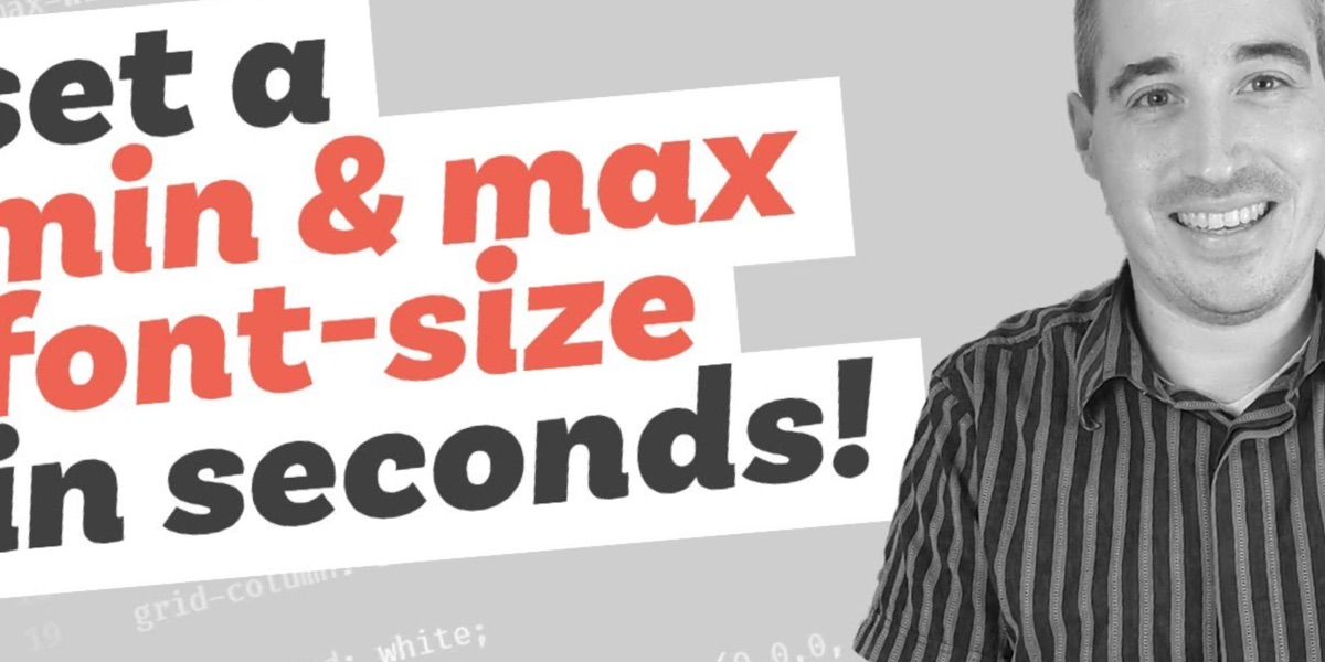 min(), max(), and clamp() are CSS magic!