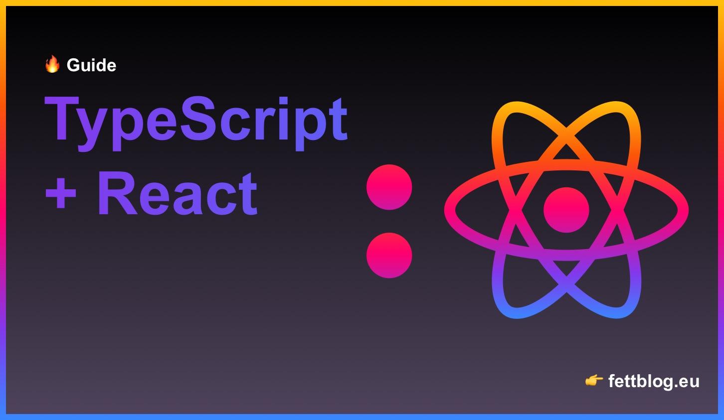 TypeScript and React: Context