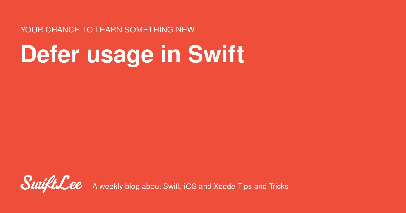 Defer usage in Swift