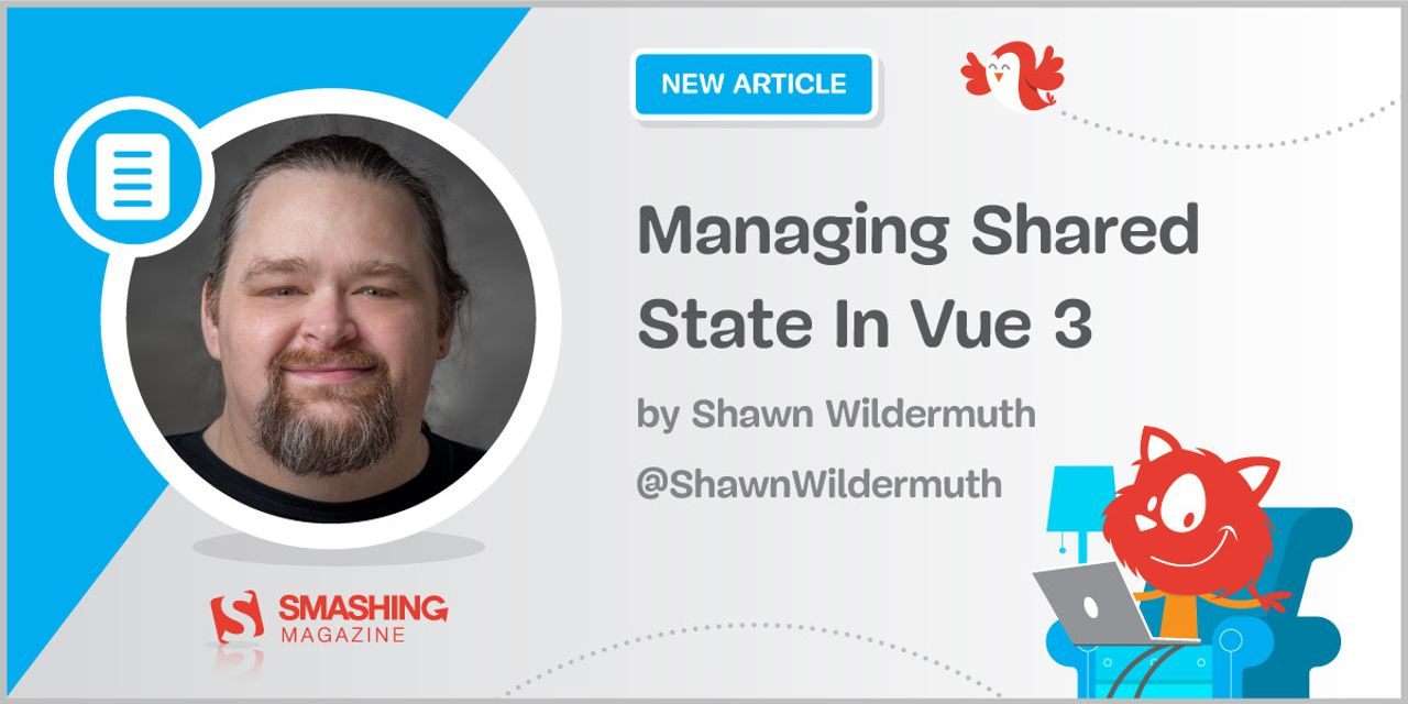 Managing Shared State In Vue 3