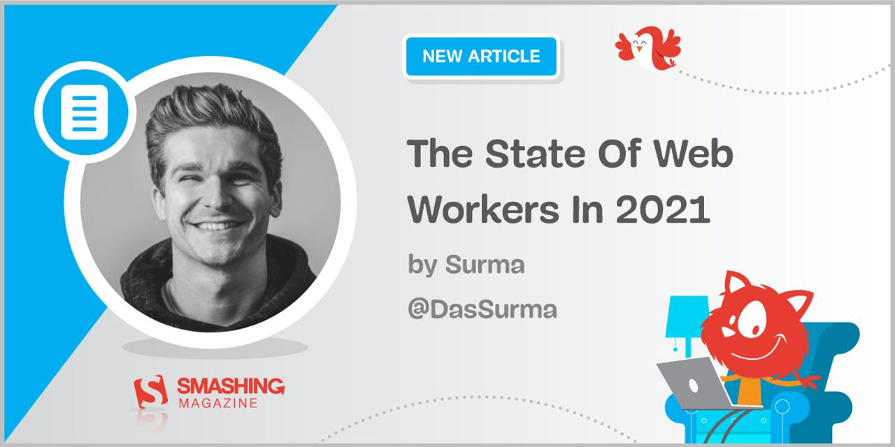 The State Of Web Workers In 2021